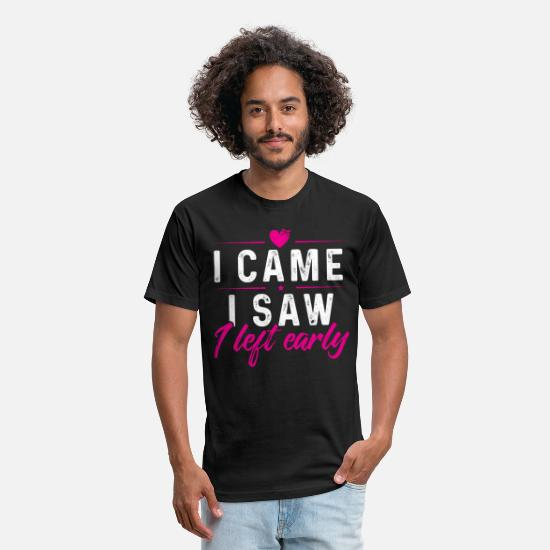 Saw T-Shirts - I Came I Saw I Left Early - Unisex Poly Cotton T-Shirt black