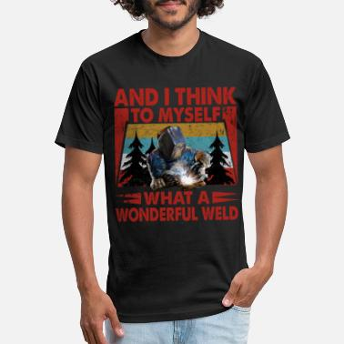And I Think To Myself What A Wonderful Weld - Unisex Poly Cotton T-Shirt