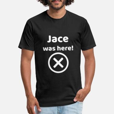 Jace Jace was here Funny gift idea for Jace - Unisex Poly Cotton T-Shirt
