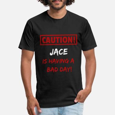 Jace Caution Jace is having a bad day Funny gift idea - Unisex Poly Cotton T-Shirt