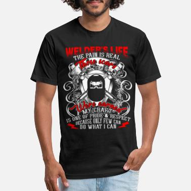 Weld Welder's Life The Pain Is Real Those Scars T Shirt - Unisex Poly Cotton T-Shirt