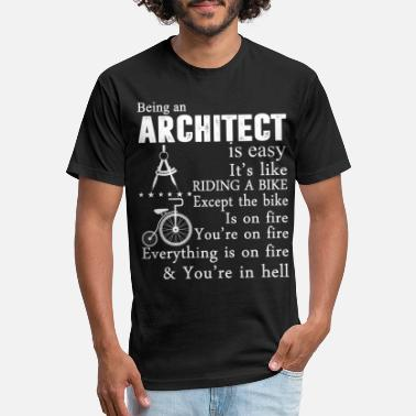 Being An Architect Being An Architect T Shirt - Unisex Poly Cotton T-Shirt