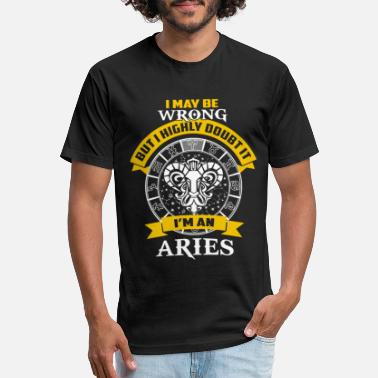 Aries - I maybe wrong but I highly doubt it - Unisex Poly Cotton T-Shirt