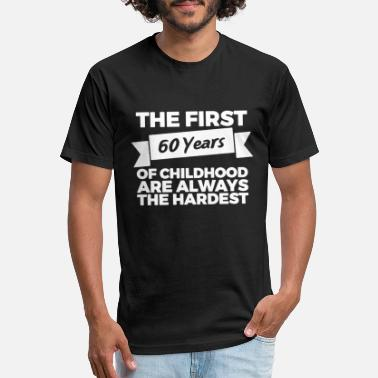 60 Years The First 60 Years - Unisex Poly Cotton T-Shirt