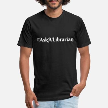 Ask a Librarian White - Unisex Poly Cotton T-Shirt