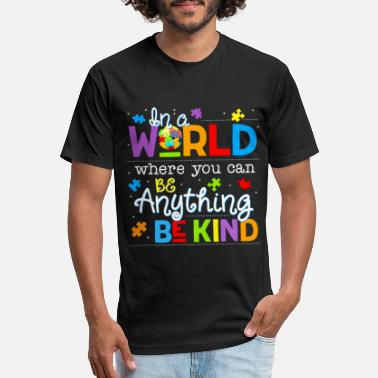 Can In A World Where You Can Be Anything Be Kind - Unisex Poly Cotton T-Shirt