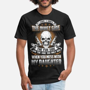 Mess with my Daughter you'll the last side - Unisex Poly Cotton T-Shirt