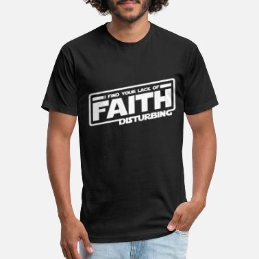 Lack I Find Your Lack Of Faith Disturbing - Unisex Poly Cotton T-Shirt