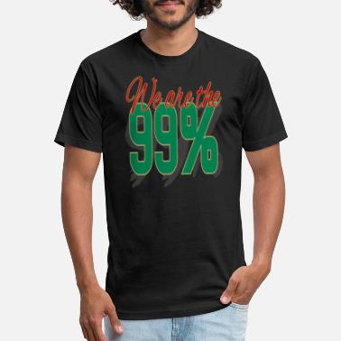 We Are The 99 Percent We Are The 99 Percent - Unisex Poly Cotton T-Shirt
