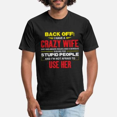 Anger Back off I have a crazy wife - Unisex Poly Cotton T-Shirt