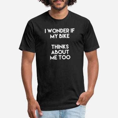 I Wonder If My Bike Thinks About Me Too - Unisex Poly Cotton T-Shirt