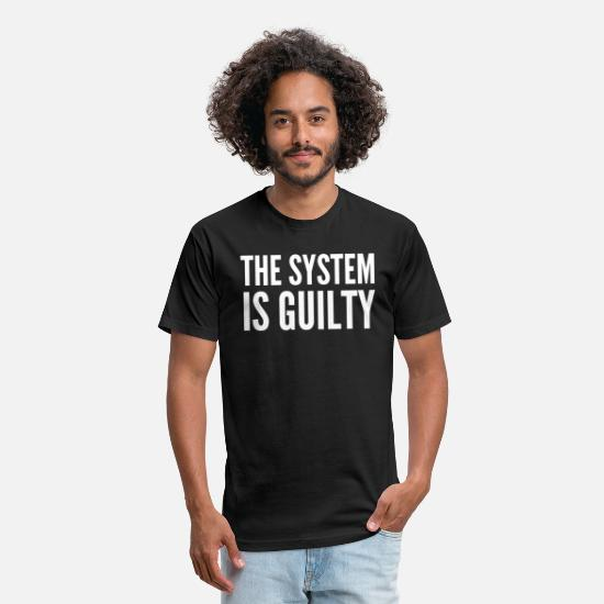 Capitalist T-Shirts - Anti-Capitalist Gift - The System Is Guilty - Unisex Poly Cotton T-Shirt black