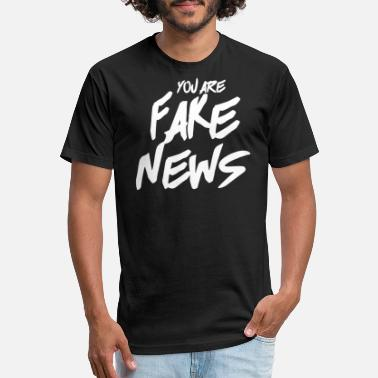 News Fake News Shirt You Are Fake News - Unisex Poly Cotton T-Shirt