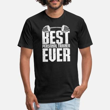 Best Personal Trainer Ever Best Personal Trainer Ever - Unisex Poly Cotton T-Shirt