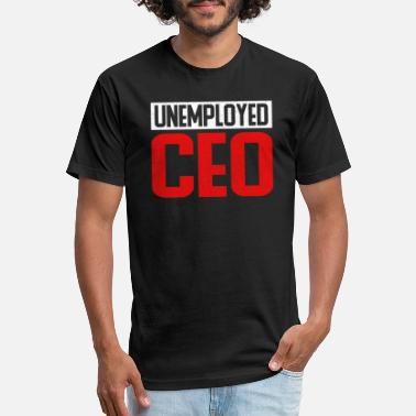 Unemployed Unemployed CEO T-Shirt Retiree - Unisex Poly Cotton T-Shirt