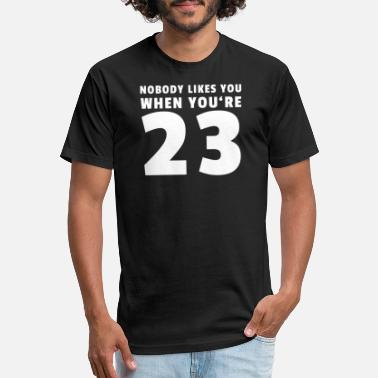 Blink Nobody likes you when you're 23 - Unisex Poly Cotton T-Shirt