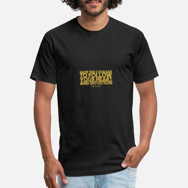 Courage Have the courage... - Unisex Poly Cotton T-Shirt