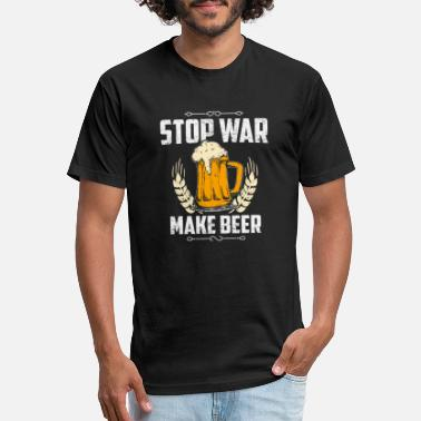 Make Beer Not War Beer - Drink - Alcohol - Stop war make beer - Unisex Poly Cotton T-Shirt