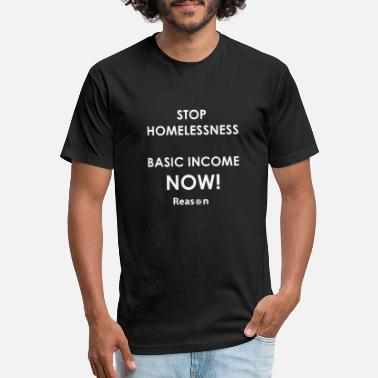 Homeless stop homelessness - Fitted Cotton/Poly T-Shirt by Next Level