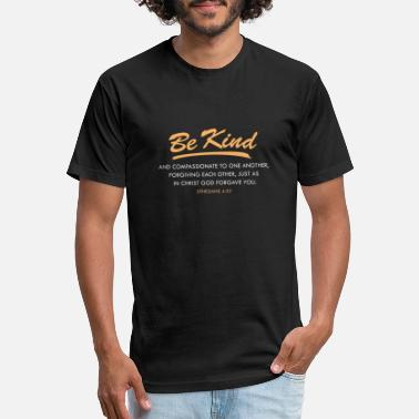 Ephesians 4:32 Be kind and,Christian BibleVerse - Unisex Poly Cotton T-Shirt