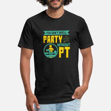Spell Physical Therapy Can't Spell Party Without PT - Unisex Poly Cotton T-Shirt