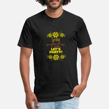 Look Charm Anniversary Spring is nature's way of saying, Gift, Gift Idea - Unisex Poly Cotton T-Shirt