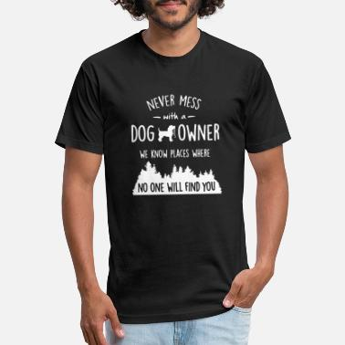 Never mess with a dog owner we know places where - Unisex Poly Cotton T-Shirt