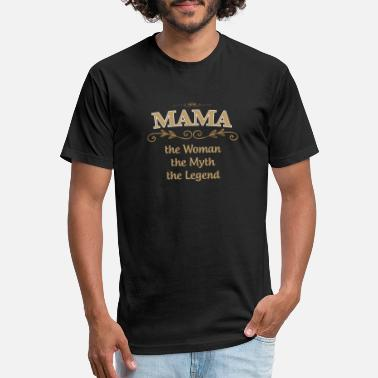 Super Woman MAMA The Woman The Myth The Legend - Unisex Poly Cotton T-Shirt