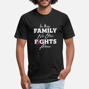 In the family no one fights alone breast cancer - Unisex Poly Cotton T-Shirt