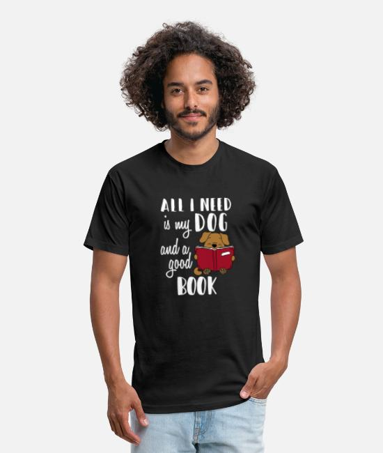 Dog Owner T-Shirts - All I Need Is My Dog And A Good Book Funny T Shirt - Unisex Poly Cotton T-Shirt black