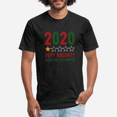 Naughty Naughty 2020 - Unisex Poly Cotton T-Shirt