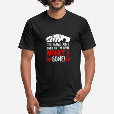 Loyalty Over Money (Gift) Poker the game ain't over til money's gone - Unisex Poly Cotton T-Shirt