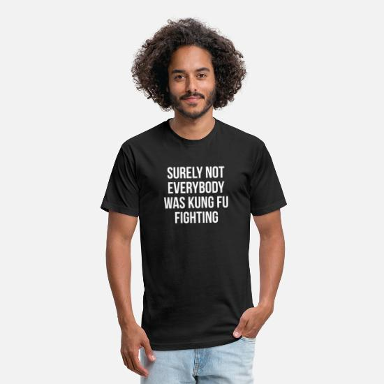 Fighting T-Shirts - Surely Not Everybody Was Kung Fu Fighting - Unisex Poly Cotton T-Shirt black