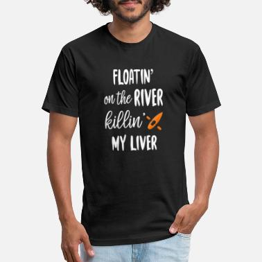 River River - floatin on the river killin' my liver t - Unisex Poly Cotton T-Shirt