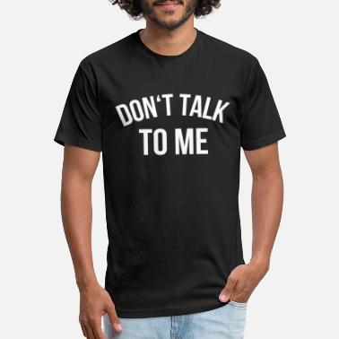 Masked Don't talk to me! - Unisex Poly Cotton T-Shirt