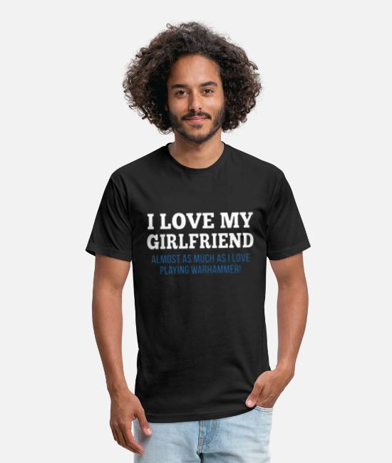 I Love My Girlfriend Dec T-Shirts - Girlfriend And Warhammer - Unisex Poly Cotton T-Shirt black
