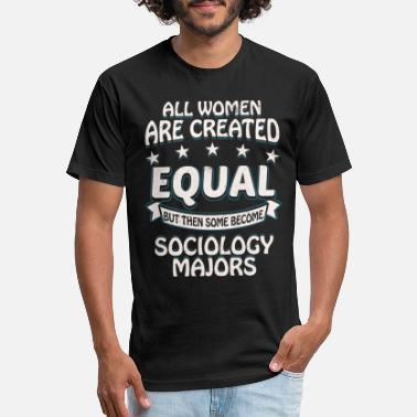 Some Women Become Sociology Majors - Unisex Poly Cotton T-Shirt