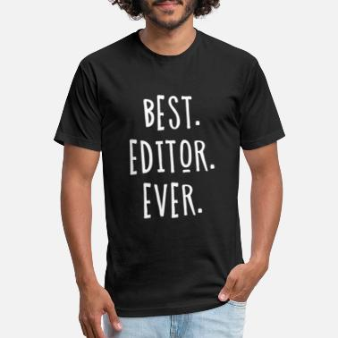 Editor Best Editor Ever for Great Editors - Unisex Poly Cotton T-Shirt