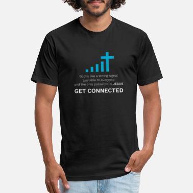 6b9039e3de16 God Jesus Connected Shirt Gift Christians Cool - Unisex Poly Cotton T-Shirt