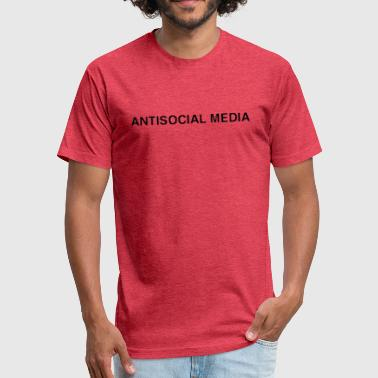 Anti Media Antisocial media - Fitted Cotton/Poly T-Shirt by Next Level