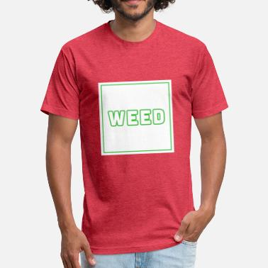 Cool Weed Weed - Fitted Cotton/Poly T-Shirt by Next Level