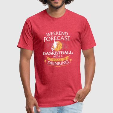 Sexy Basketball Weekend Forecast Basketball With Drinking - Fitted Cotton/Poly T-Shirt by Next Level