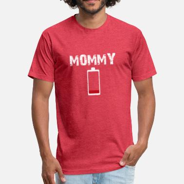 Low Battery Energy MOMMY Low Battery Energy - Fitted Cotton/Poly T-Shirt by Next Level