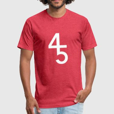 At 45 45 - Fitted Cotton/Poly T-Shirt by Next Level