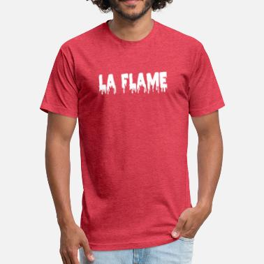 Flaming Jokes La Flame - Fitted Cotton/Poly T-Shirt by Next Level
