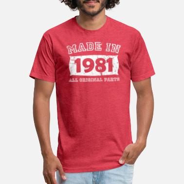 1981 All Original Parts made in 1981 birth day all original parts - Unisex Poly Cotton T-Shirt