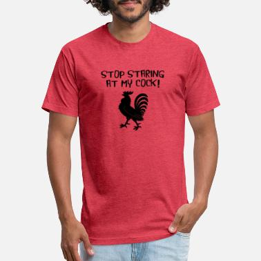 Stare Stop Staring At My Cock - Unisex Poly Cotton T-Shirt