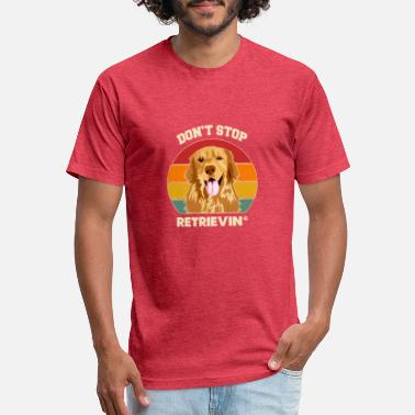 Don't Stop Retrieving Golden Retriever Dog Lover - Unisex Poly Cotton T-Shirt
