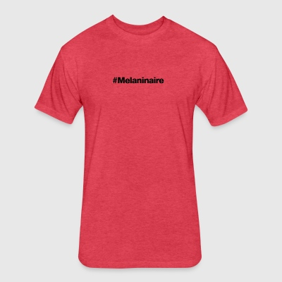 #Melaninaire - Hashtag Design (Black Letters) - Fitted Cotton/Poly T-Shirt by Next Level