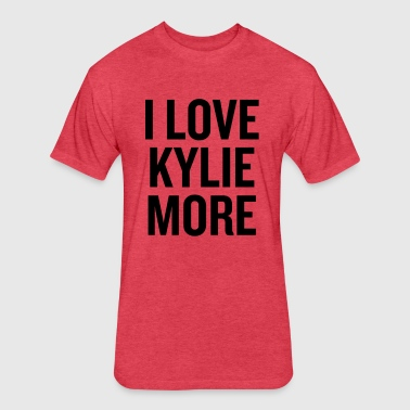 I Love Kylie More Black - Fitted Cotton/Poly T-Shirt by Next Level